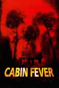 Cabin Fever (2003)